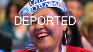 Obama Latino Supporters Deported